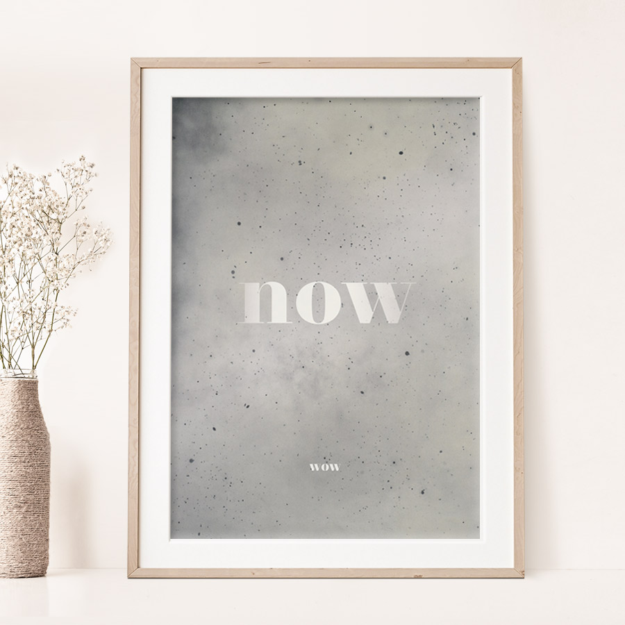 NOW … WOW (A3 POSTER)